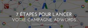 7_etapes_pour_lancer_votre_campagne_adwords