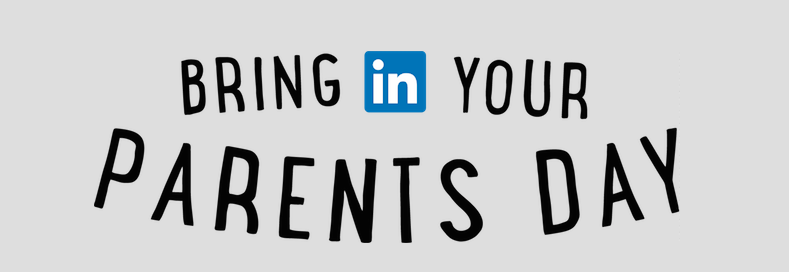 linkedin-bringin-your-parents-day