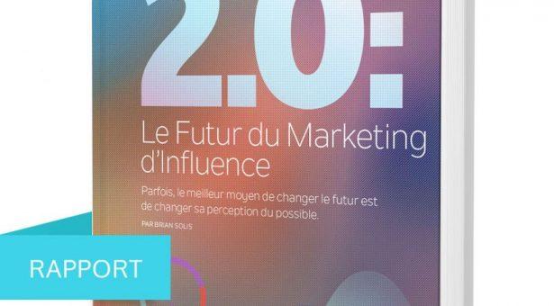 L'étude Influence 2.0: Le futur du marketing d'influence