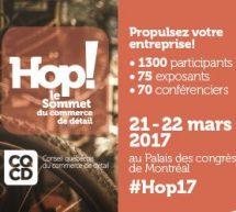 Hop! le Sommet: L'événement annuel le plus important du commerce de détail au Québec