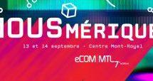 eCOM MTL est de retour pour une 7e année!