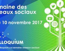 La «Semaine des réseaux sociaux» du 6 au 10 novembre 2017