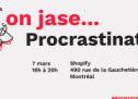Invitation à la conférence«On jase de… procrastination»