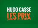 Hugo casse les prix, avec BMR et Tink