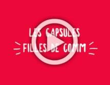 Thara Communications lance une série de capsules vidéo intitulée Filles de comm