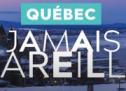 L'Office du tourisme de Québec récidive avec la campagne « Québec. Jamais pareille. » cet hiver