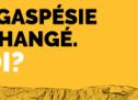 La Gaspésie a changé. Toi ? : La nouvelle campagne de promotion de la Gaspésie