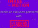 IMAGEMOTION lance un partenariat exclusif avec la compagnie de technologie LEADERS