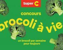 Super C et Cossette proposent de remporter des brocolis à vie