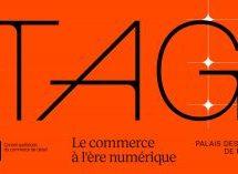À ne pas manquer la semaine prochaine : TAG, le commerce à l'ère numérique