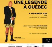 La SOCOM accueille le 6 novembre prochain Frank Palmer, une légende canadienne de la publicité