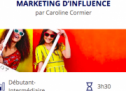 Formation : Marketing d'influence – Créer une campagne efficace