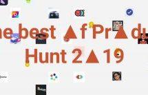 Fil de presse : Les outils les plus populaires de l'année 2019 sur Product Hunt et les tendances du CES cette année