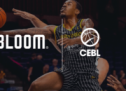 La Canadian Elite Basketball League choisit l'agence Bloom pour ses campagnes Web nationales