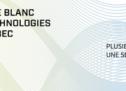 L'industrie des technologies du Québec dévoile son premier livre blanc