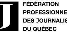 La Fédération professionnelle des journalistes du Québec inquiète pour les médias de la province