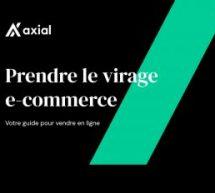 L'agence sherbrookoise Axial lance un nouveau guide pour aider les entrepreneurs à démarrer leur e-commerce