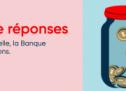 La Banque Nationale lance sa «Banque de réponses»