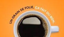 «Un grain de folie, ça fait du bien» : La nouvelle campagne de Van Houtte®