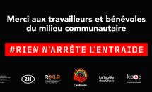 «Rien n'arrête l'entraide» : Le message de remerciement au milieu communautaire
