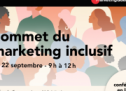 Marketing Québec organise le Sommet du marketing inclusif le 22 septembre prochain
