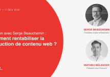 Parkour3 organise un entretien avec Serge Beauchemin sur le sujet «Comment rentabiliser la production de contenu web ?»