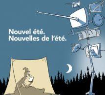 Larouche signe la campagne : Nouvel été, nouvelles de l'été des Coops de l'information