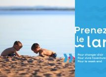 Destination Lac-Saint-Jean invite les vacanciers à « Prendre le large »